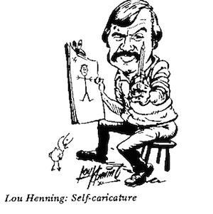 Lou Henning- Self Caricature