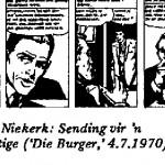Johan Van Niekerk- Sending Vir'n Voortvlugtig carton